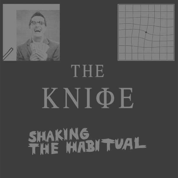 The_knife_shaking_the_habitual_artwork_2013